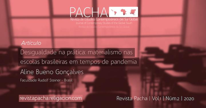 Desigualdade na prática: materialismo nas escolas brasileiras em tempos de pandemia