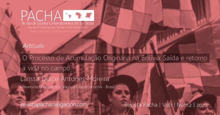 O Processo de Acumulação Originária na Bolívia: Saída e retorno a vida no campo