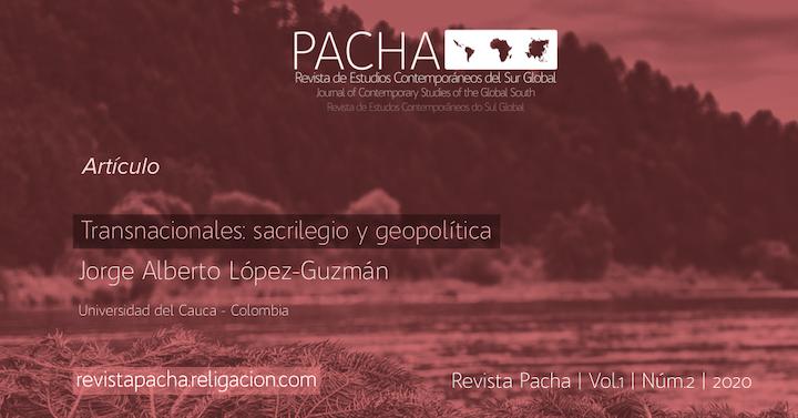 Transnacionales: sacrilegio y geopolítica
